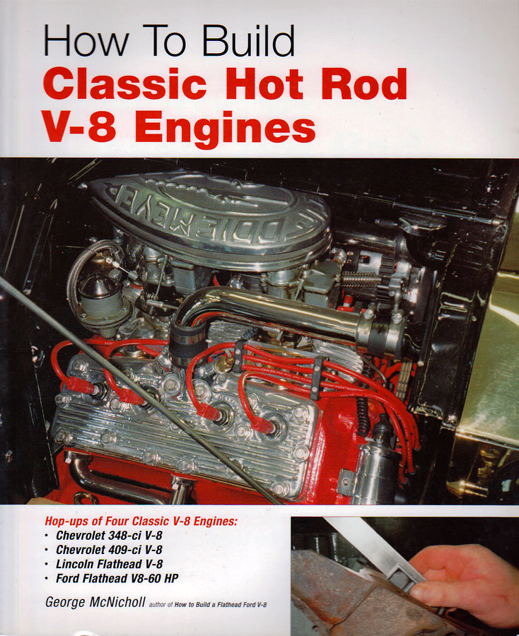 Hot Rod Engine Tech How to Build Classic Hot Rod V8 Engines - Hot ...