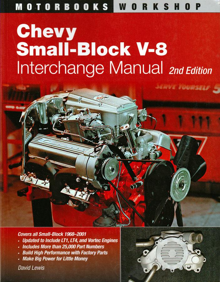 Hot Rod Engine Tech Chevy Small Block V8 Interchange Manual